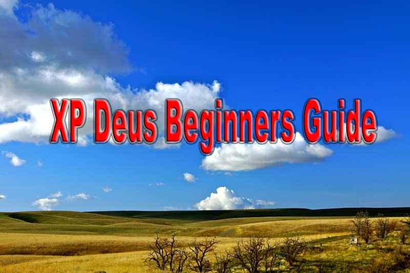 xp-deus-beginners-guide